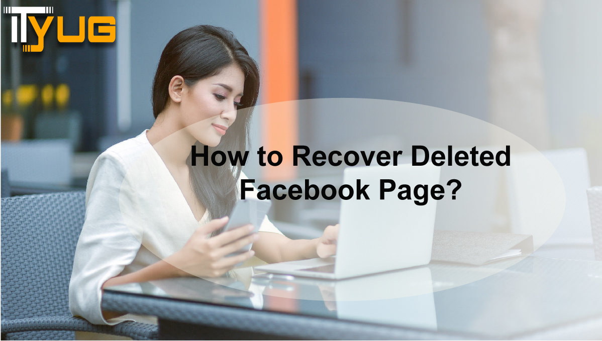 Facebook.com How to Recover Deleted Facebook Page?