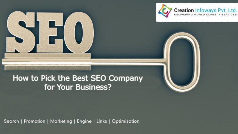 How to Pick the Best SEO Company for Your Business?