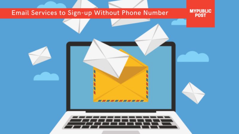 Top 10 Free Email Services to Sign-up Without Phone Number Verification