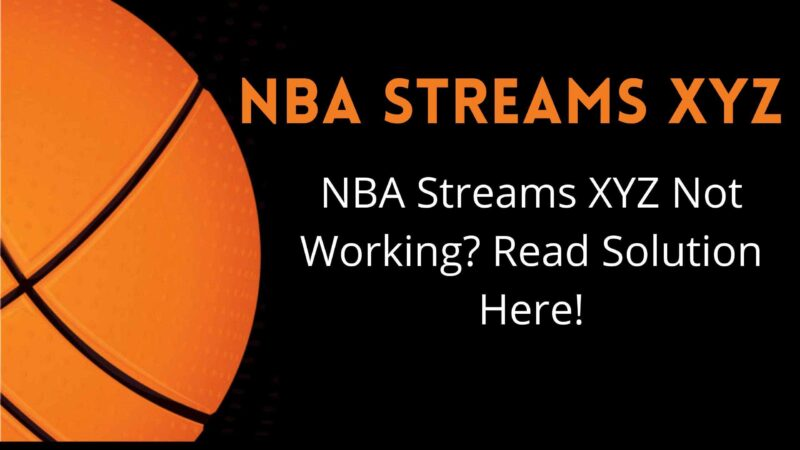 NBA Streams XYZ Not Working What Devices Can Access NBA Streams?