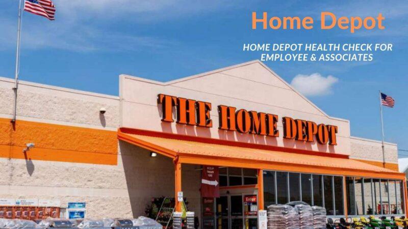 Thd Co Home Depot Health Check for Employee & Associates