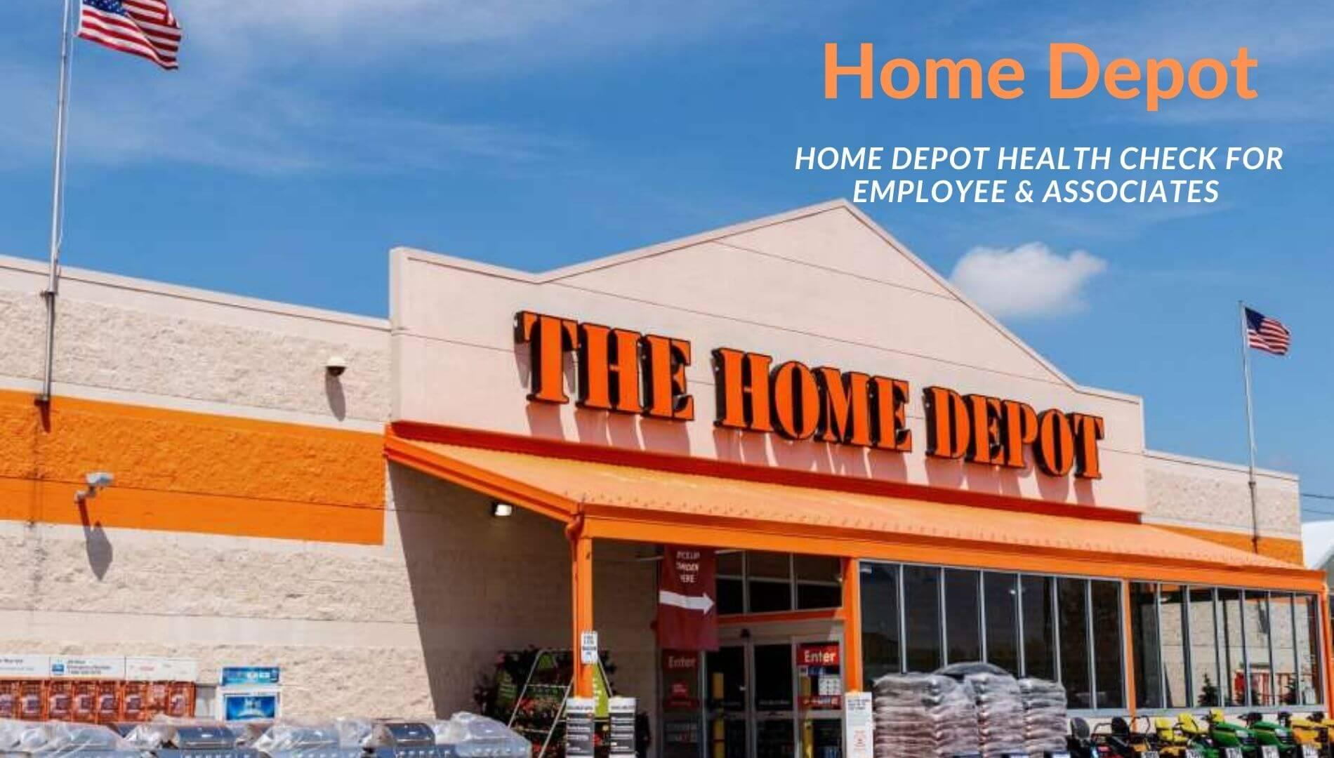Home Depot Health Check for Employee & Associates