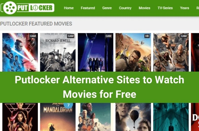 Putlocker Alternative Sites to Watch Movies for Free in 2021
