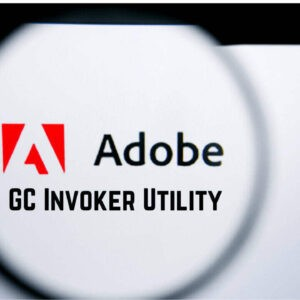 What is Adobe GC Invoker Utility and How to Disable It? [Updated 2021]