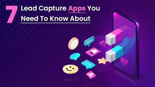 7 Lead Capture Apps You Need To Know About